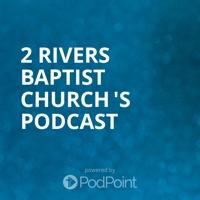 2 Rivers Baptist Church 's Podcast logo